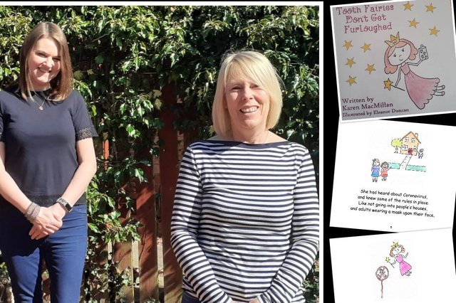 Karen MacMillan and Eleanor Duncan from Carluke joined forces to create Tooth Fairies Don't Get Furloughed, which is now available to order on Amazon.